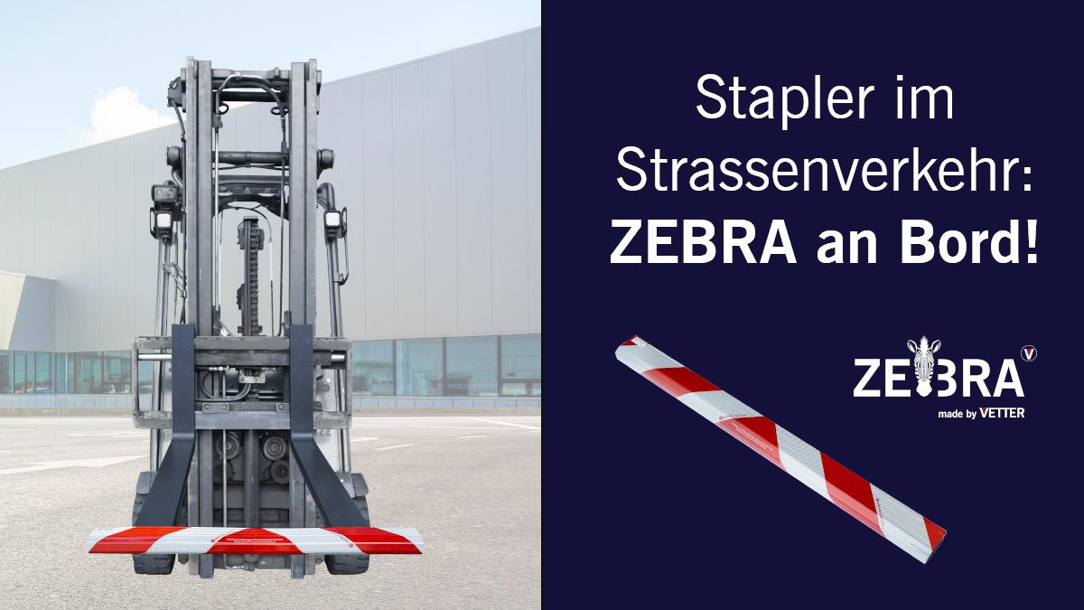 Stapler im Strassenverkehr: ZEBRA an Bord