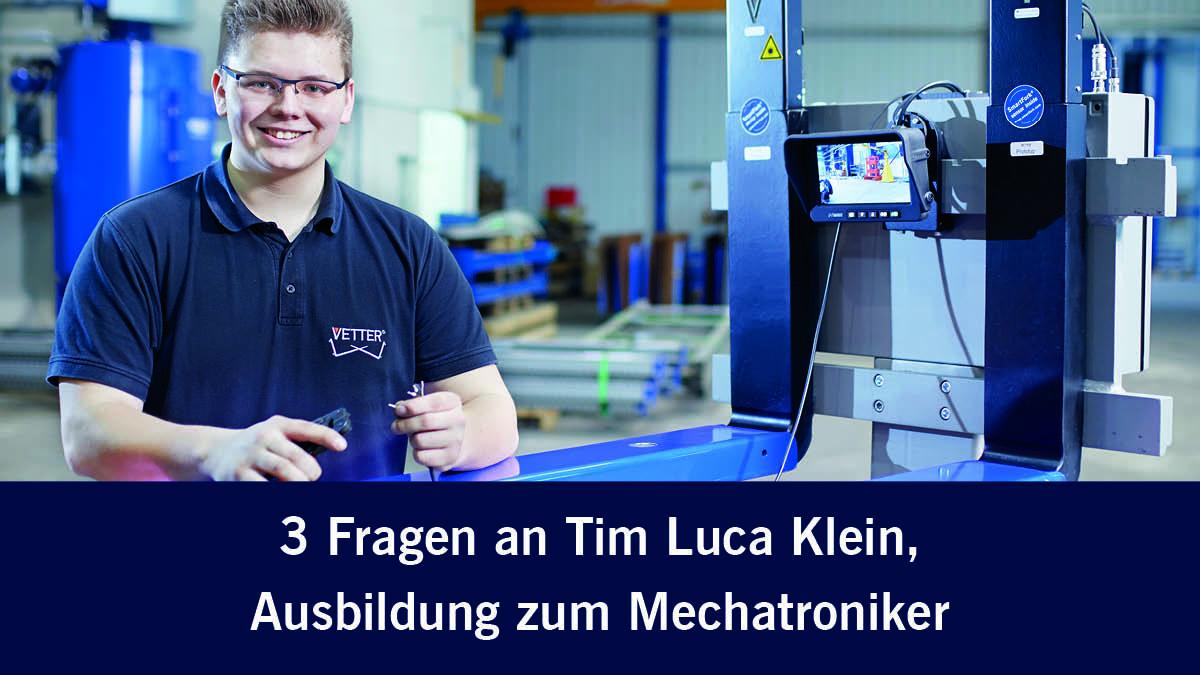 3 Fragen an Tim Luca Klein, Ausbildung zum Mechatroniker